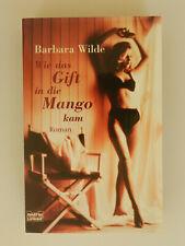 Barbara Wilde Wie das Gift in die Mango kam Roman Erotik Thriller Bastei Buch