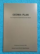 GEOMA-PLAN Martin KIPPENBERGER Georg HEROLD Neurologisches Experiment 1984