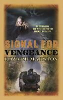 Signal for Vengeance (Railway Detective Series), Marston, Edward, New