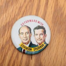 Go Forward With Stevenson Sparkman Political Campaign Button Reproduction Pin