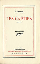 RARE EO GALLIMARD 1926 N° SUR PUR FIL + JOSEPH KESSEL : LES CAPTIFS