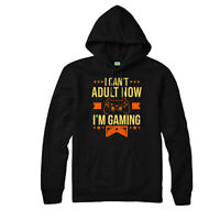 I Can't Adult I'm Gaming Hoodie, Funny Game Lovers Controller Gamers Gifts Top