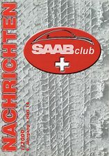 Zeitschrift Saab Club Schweiz Nachrichten Heft 14 Nr. 1/2000 Auto 96 99 900 PKWs