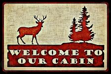 *Welcome Deer* Metal Sign 8X12 Rustic Cabin Decor Wildlife Log Cabin Furniture