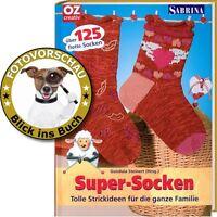 125 flotte Super Socken, tolle Strickideen für die ganze Familie (OZ / Sabrina)