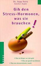 Gib den Stress-Hormonen, was sie brauchen von Porta, Sep... | Buch | Zustand gut