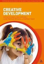 Creative Development by Lindy Nahmad-Williams, Jane Johnston, Ashley Compton,...