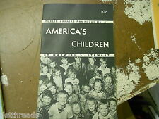 VINTAGE BOOKLET - 1942 - America's Children - Public Affairs Pamphlet No. 47
