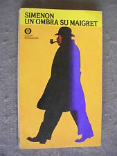 OSCAR MONDADORI #  759 - GEORGES SIMENON - UN'OMBRA SU MAIGRET - OTTIMO