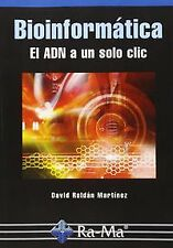 Bioinformatica: DNA to a single click. Expedited shipping (spain)