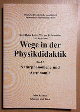 Buch: WEGE IN DER PHYSIKDIDAKTIK Bd 5 Naturphänomene und Astronomie Lotze Schnei