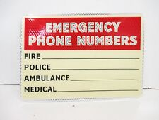 EMERGENCY PHONE NUMBERS Sign, 7 x 10In, BK and R/WHT, ENG 1 PC (FS1293)