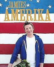 Jamies Amerika von Jamie Oliver (2009, Gebundene Ausgabe)