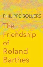 FRIENDSHIP OF ROLAND BARTHES