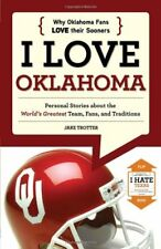 I Love Oklahoma / Odio Texas (i / ) [ Libro en Rústica] Trotter, Jake