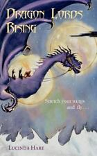Dragon Lords Rising: Stretch Your Wings And Fly.......... (dragonsdome Chroni...