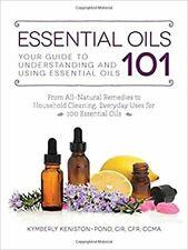 Huiles Essentielles 101: Votre Guide Pour Compréhension Et Utilisant [ Livre