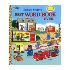 Richard Scarry's Best Word Book Ever by Richard Scarry, Golden Books (illustr...