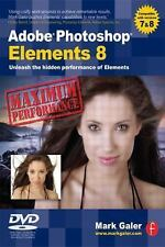 Adobe Photoshop Elements 8: Maximum Performance: Unleash the hidden pe-ExLibrary