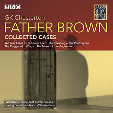 Father Brown: Collected Cases: Classic Radio Crime by Chesterton, G K | Audio CD