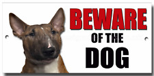 BULL TERRIER BEWARE OF THE DOG METAL SIGN,DOG BREEDS,PREMIUM QUALITY.