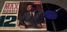 "Max Morris ""A Treasury of 12 Sacred Piano Selections"" SING GOSPEL LP"