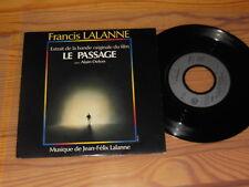 """Francis Lalanne-LE PASSAGE/France vinyl 7"""" single Comme neuf - 1986"""