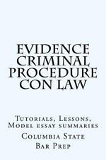 Evidence Criminal Procedure con Law : Tutorials, Lessons, Model Essay...