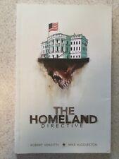 The Homeland Directive Trade Paperback by Robert Venditti & Mike Huddleston