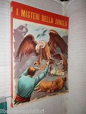 I MISTERI DELLA JUNGLA Luigi Boussenard A cura Nino Ravenna Boschi Narrativa di