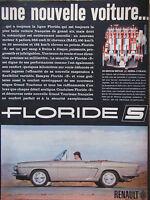 PUBLICITÉ DE PRESSE 1962 LA NOUVELLE VOITURE FLORIDE S DE RENAULT - ADVERTISING