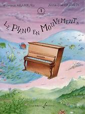 Piano méthodes classiques Auteur ARAMBURU/GASTALDI Le piano en mouvements vol1