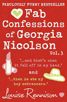Fab Confessions of Georgia Nicolson (vol 5 and 6): And that's when it fell off i