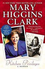 Kitchen Privileges: A Memoir by Clark, Mary Higgins -Paperback
