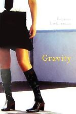 Gravity (Young Adult Novels)-ExLibrary