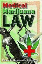 Medical Marijuana Law Paperback Richard Glen Boire