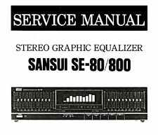 SANSUI SE-80 EQUALIZZATORE GRAFICO STEREO SE-800 Manuale di servizio Inc scms Stampato Eng