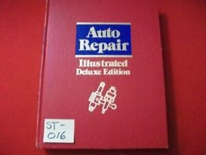 DELUXE EDITION ILLUSTRATED AUTO REPAIR MANUAL WOULD MAKE A GREAT GIFT GRANDCHILD