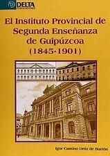 El instituto provincial de segunda enseñanza de Guipúzcoa, 1845-1901