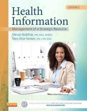 Health Information : Management of a Strategic Resource by Mary Alice Hanken and