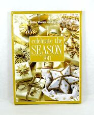 Better Homes and Gardens Celebrate the Season Recipes Cookbook Hardcover 2011