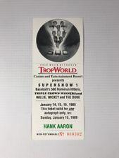 Hank Aaron 500 Home Run TropWorld Unused Autograph Ticket SuperShow 1989