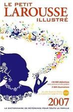 Le Petit Larousse Illustre 2007 (Le Petit Larousse Illustre)