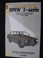 Kluwer Book Vraagbaak BMW 3-serie Benzinemodellen 1975-1982 (Nederlands)