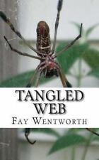 Tangled Web by Fay Wentworth (2013, Paperback)