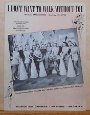 I Don't Want To Walk Without You - 1941 sheet music - movie Sweater Girl