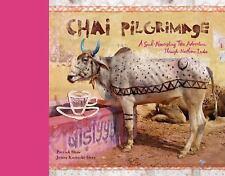 Chai Pilgrimage: A Soul-Nourishing Tea Adventure Through Northern India - Signed