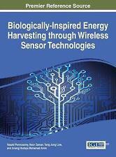 Biologically-Inspired Energy Harvesting Through Wireless Sensor Technologies...