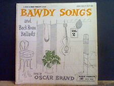 OSCAR BRAND  Bawdy Songs and Back Room Ballads  LP   Lovely copy !!