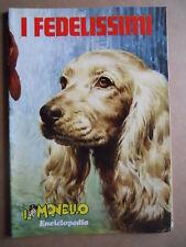 Album di Figurine Edizioni I CANI I FEDELISSIMI 1971  IL MONELLO -   [G391]